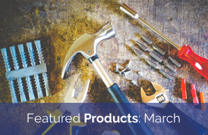 Featured Products: March