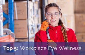 Workplace Eye Wellness Month