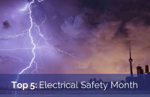 Top 5: Electric Safety Month