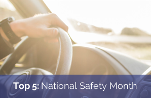 Top 5: National Safety Month