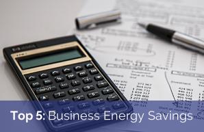 Top 5: Business Energy Savings