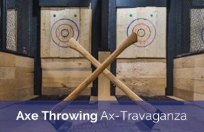Axe Throwing Ax-Travaganza!