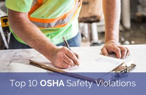 Top 10 OSHA Safety Violations