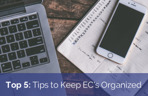 Top 5: Tips to Keep EC's Organized
