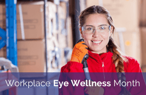 Workplace Eye Wellness Month
