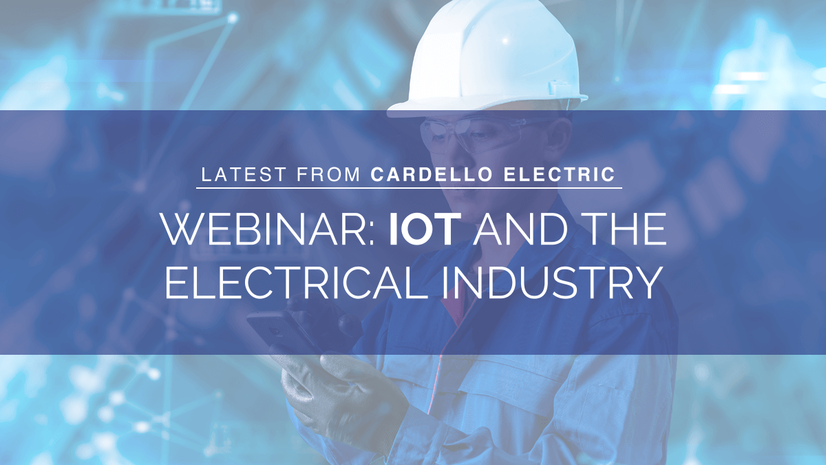 IoT and the Electrical Industry