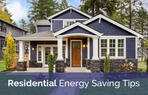 Residential Energy Saving Tips