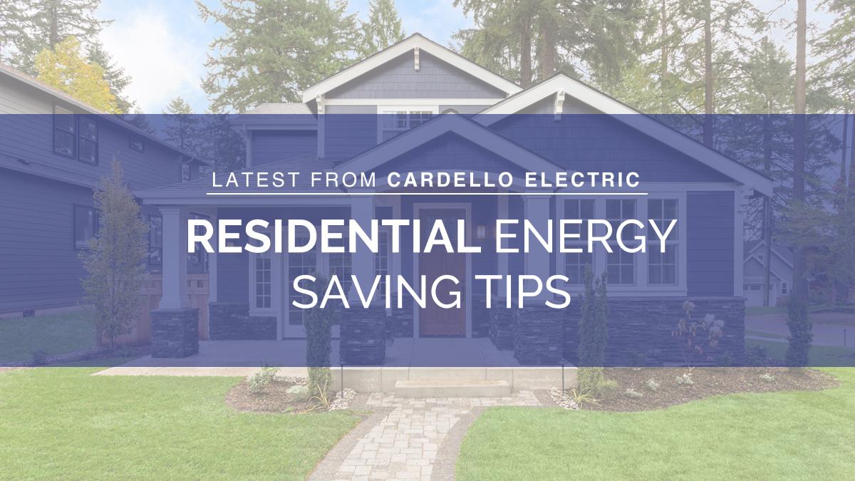 Residential Energy Saving Tips